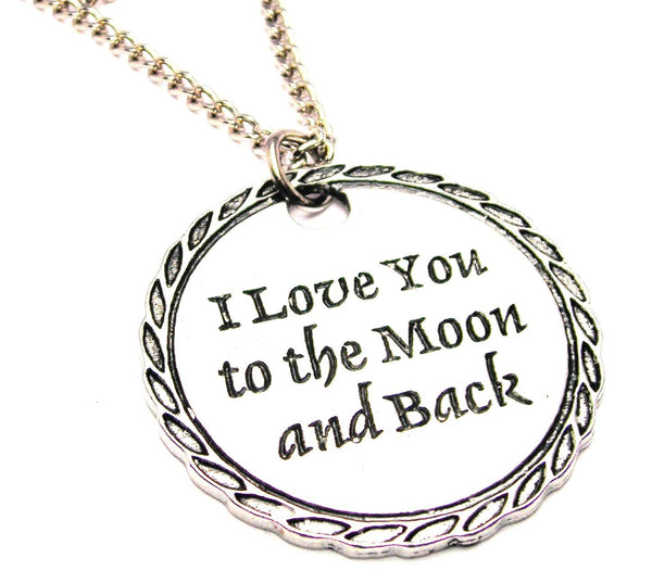 I Love You To The Moon And Back Detailed Single Charm Necklace