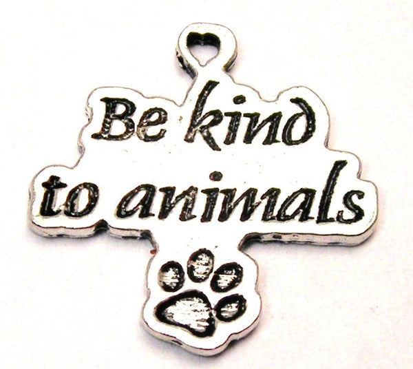 Be Kind To Animals Genuine American Pewter Charm