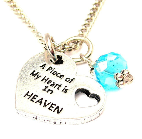 A Piece Of My Heart Is In Heaven Necklace with Crystal Accent