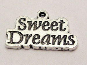Sweet Dreams Genuine American Pewter Charm