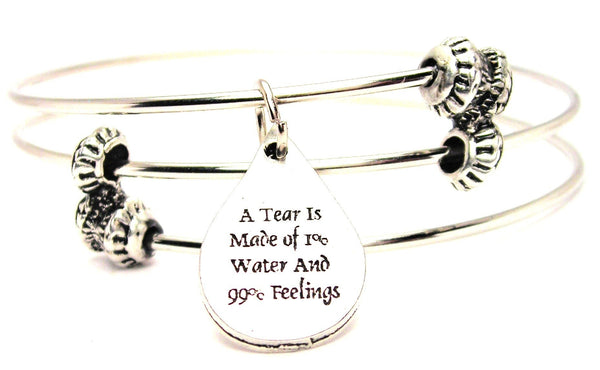 A Tear Is Made Of 1% Water And 99% Feeling Triple Style Expandable Bangle Bracelet