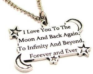 Single Charm I Love You To The Moon And Back Again To Infinity And Beyond Forever And Ever Necklace with Small Heart