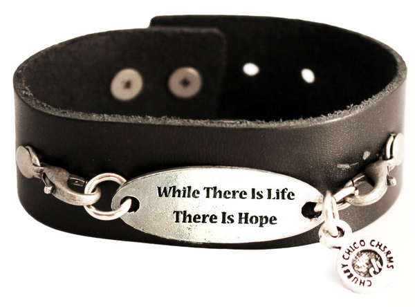 While There Is Life There Is Hope Black Vegan Faux Leather Cuff Bracelet