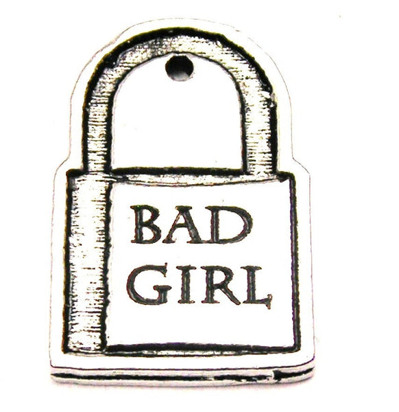 Bad Girl Love Lock Genuine American Pewter Charm