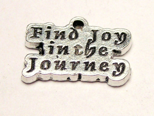 Find Joy In The Journey Genuine American Pewter Charm