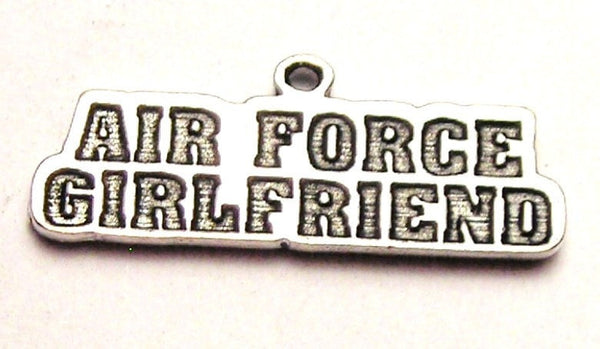 Air Force Girlfriend Genuine American Pewter Charm