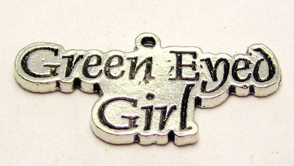 Green Eyed Girl Genuine American Pewter Charm