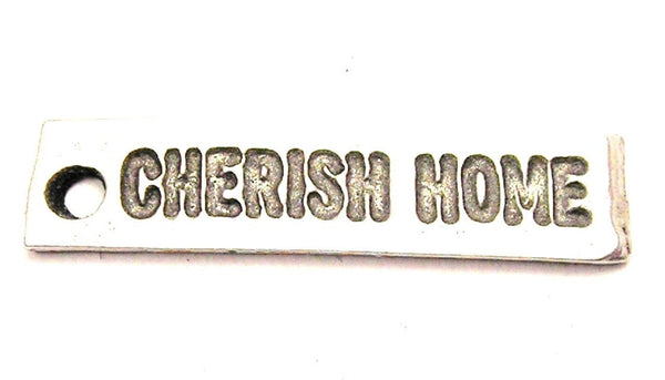Cherish Home Genuine American Pewter Charm