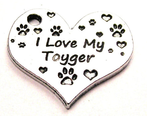 I Love My Toyger Heart Genuine American Pewter Charm