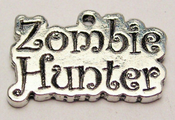 Zombie Hunter Genuine American Pewter Charm