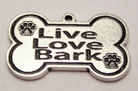 Live Love Bark Bone Genuine American Pewter Charm