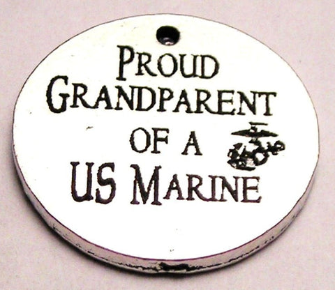 Proud Grandparent Of A Us Marine Genuine American Pewter Charm