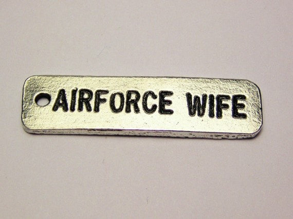 Air Force Wife Tab Genuine American Pewter Charm