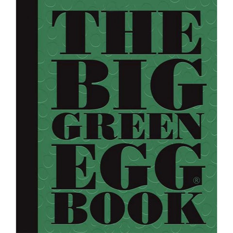 The Big Green Egg Chef Cookbook