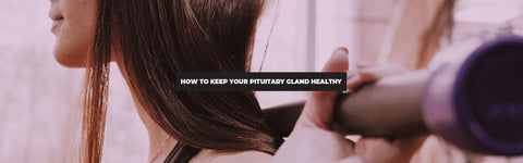 6 All Natural Ways To Keep Your Pituitary Gland In Perfect Shape