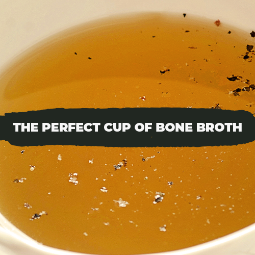 Bone Broth Recipe: How to Make the Perfect Cup of Bone Broth
