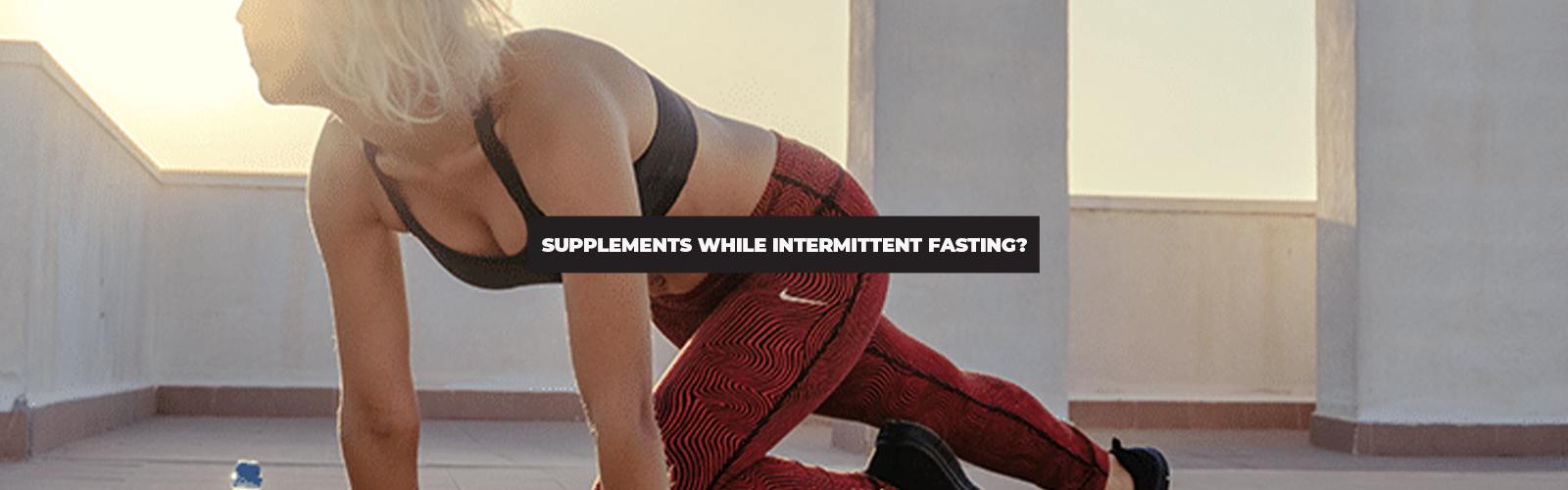 Can You Take Supplements While Intermittent Fasting?