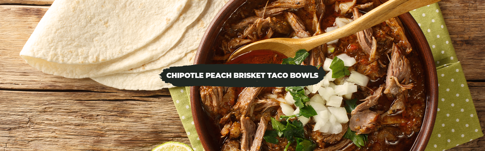 Chipotle Peach Brisket Taco Bowls with Baked Brie