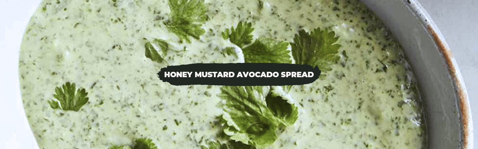 Honey Mustard Avocado Spread