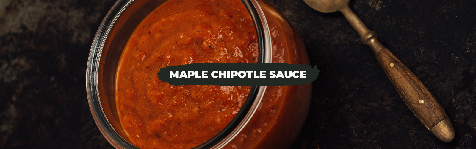 Maple Chipotle Sauce