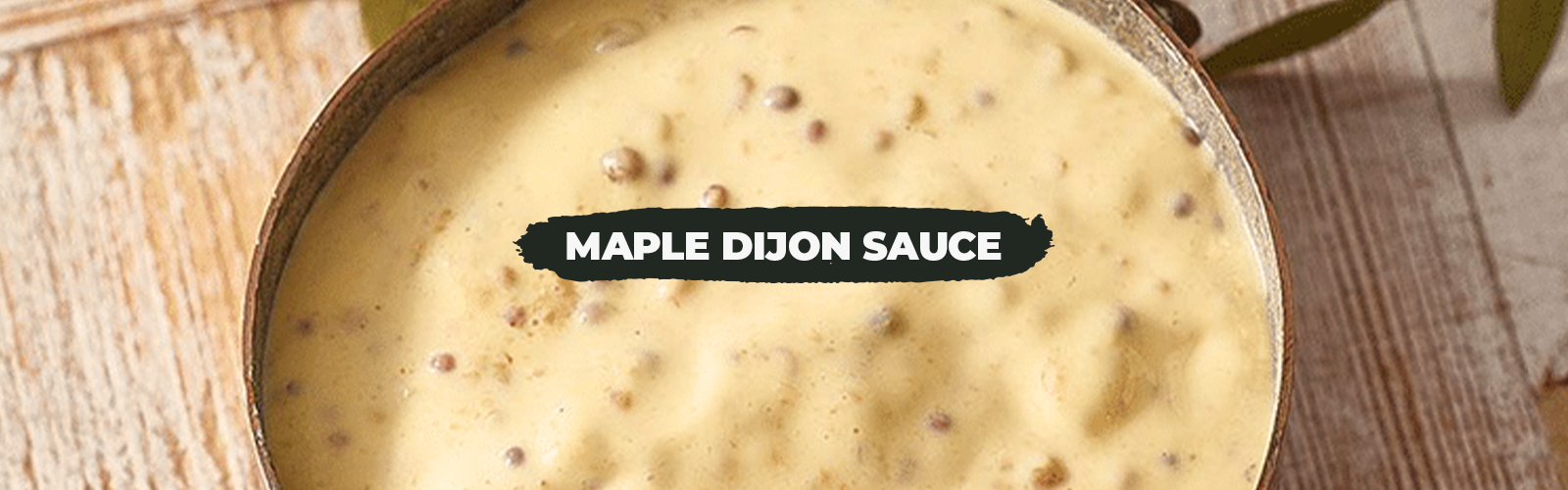 Maple Dijon Sauce