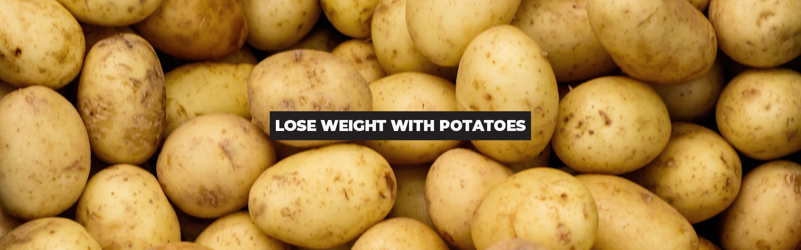 Potato Hack: The Truth About This Awesome and Attractive Diet