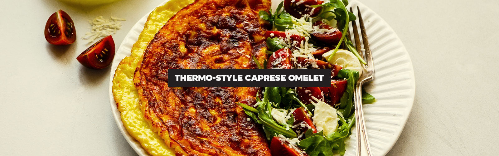 Thermo-Style Caprese Omelet