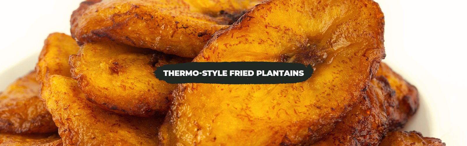 Thermo-Style Fried Plantains