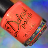 Love it When You Call Me Big Papaya - Delush Polish - 14