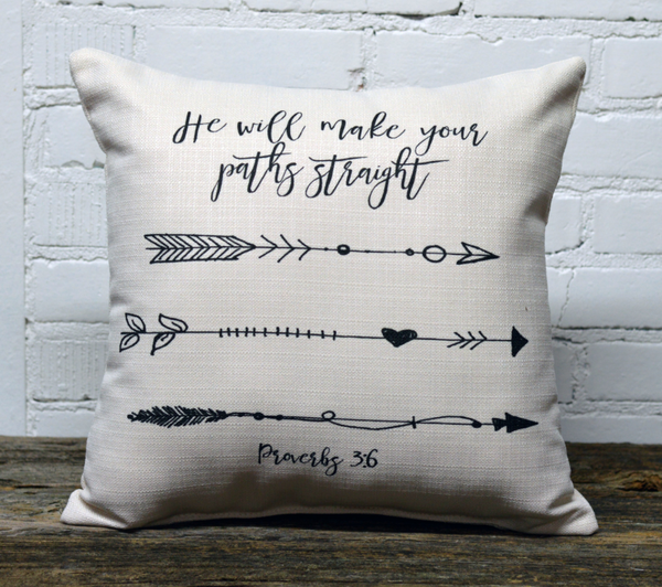 He will make your paths straight pillow
