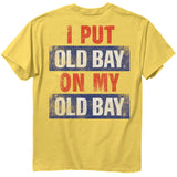OLD BAY® Put Old Bay On My Old Bay T-Shirt