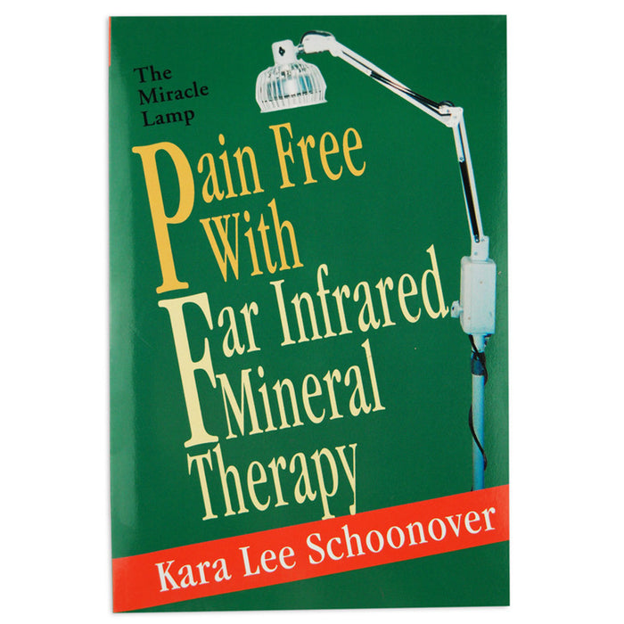 The Miracle Lamp: Pain Free With Far Infrared Mineral Therapy