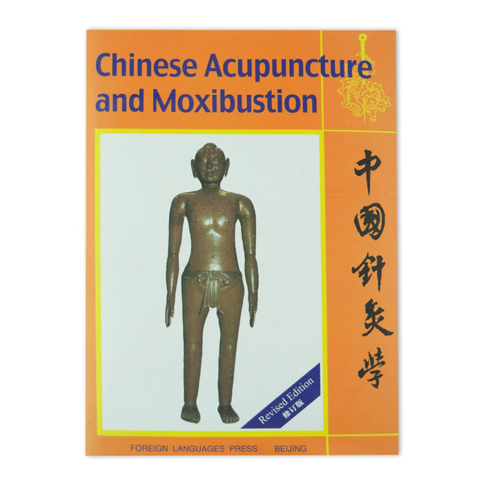 Chinese Acupuncture & Moxibustion