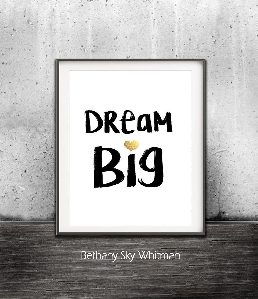 dream big print wall art digital print gold heart inspiration saying quote Sky Whitman