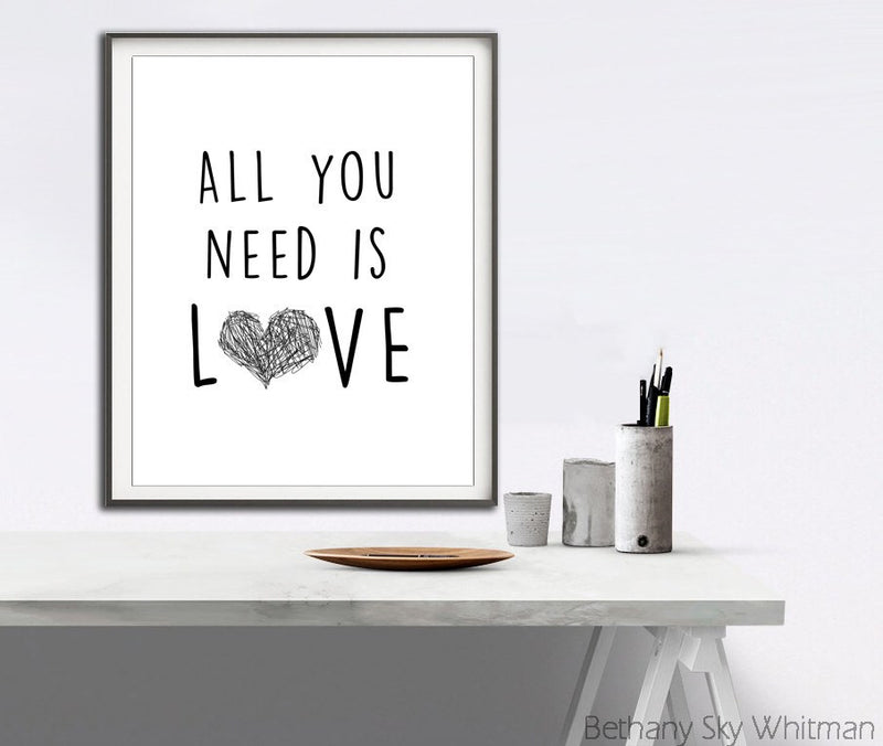 11 x 14 instant print digital download 16 x 20 saying song quote all you need is love John Lennon 8 x 10 Sky Whitman fine art