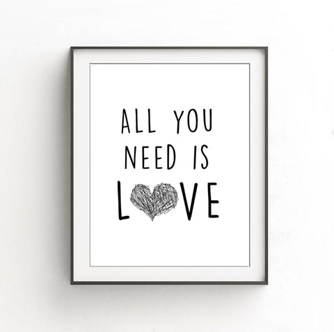 """All You Need Is Love"" Beatles Song Quote Digital Print Digital Download Typography Black And White Heart Print Wall Decor"