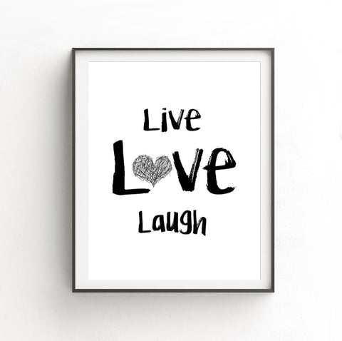 """Live Love Laugh"" Digital Print Typography LIVE LOVE LAUGH Quote Heart Print Inspirational Saying Instant Print Digital Download Art Black and White Print"