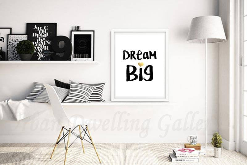 Inspiration print digital download art dreamer dream big digital print