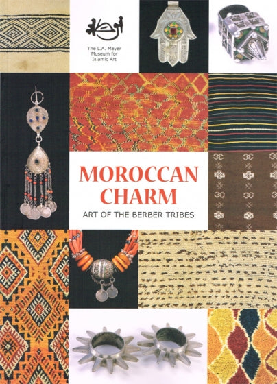 Moroccan Charm Art Of The Berber Tribes Book | Stories + Objects Global Travel Tips