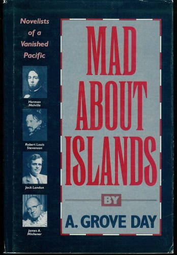 Mad About Islands Book By A. Grove Day | Stories + Objects Global Travel Tips