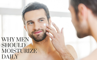 Why Men Should Moisturize Daily