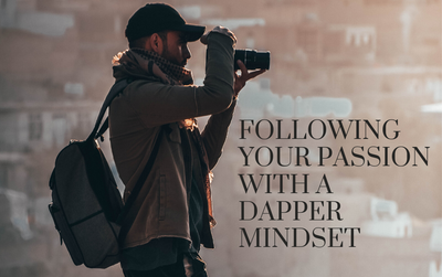 Following Your Passion With A Dapper Mindset - DE16