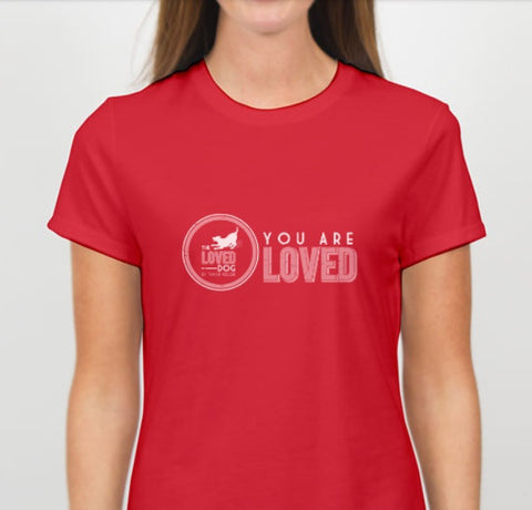"""You Are Loved"" Tee Passion Red"