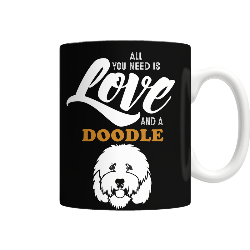 All You Need Is Love And A Doodle Mug - BarkForce