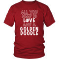 All You Need Is LOVE And a Golden Doodle T-shirt