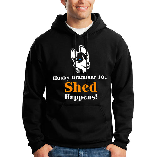 Shed Happens Hoodie - BarkForce