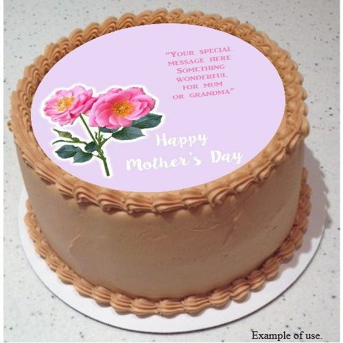 Mother's Day Special Message - Edible Image Cake Topper- 19cm diameter