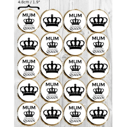 "Mother's Day ""QUEEN"" edible image cupcake/cookie toppers - 20 x 4.8cm"