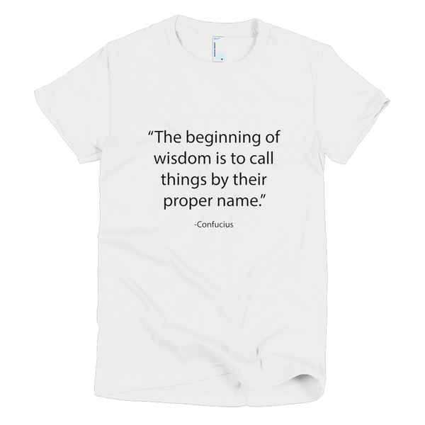 Women's T-Shirt - Confucius - Beginning of Wisdom
