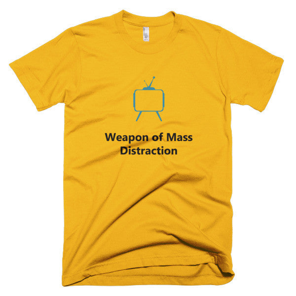 Men's - Weapon of Mass Distraction T-Shirt